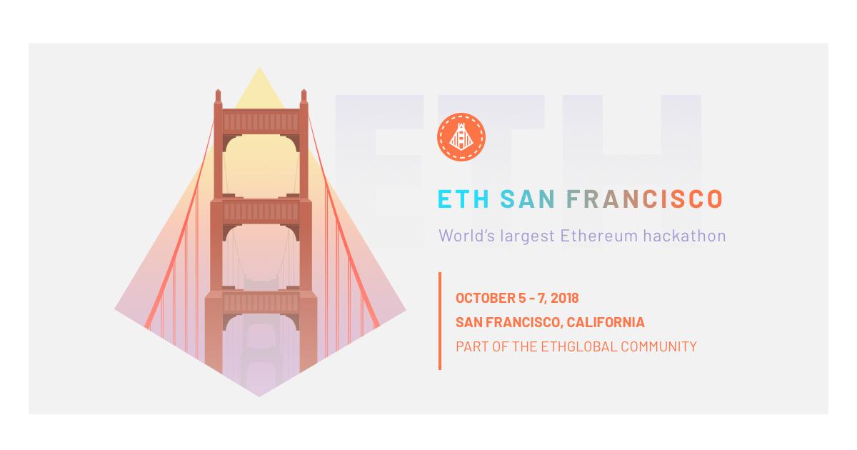 Why You Shouldn't Miss Ethereum's Biggest Hackathon – ETHSanFrancisco