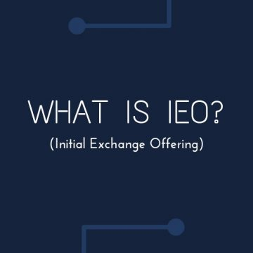 What Is An Initial Exchange Offering (IEO) – IEOs Explained | IEO Benefits | Best Exchanges for IEOs