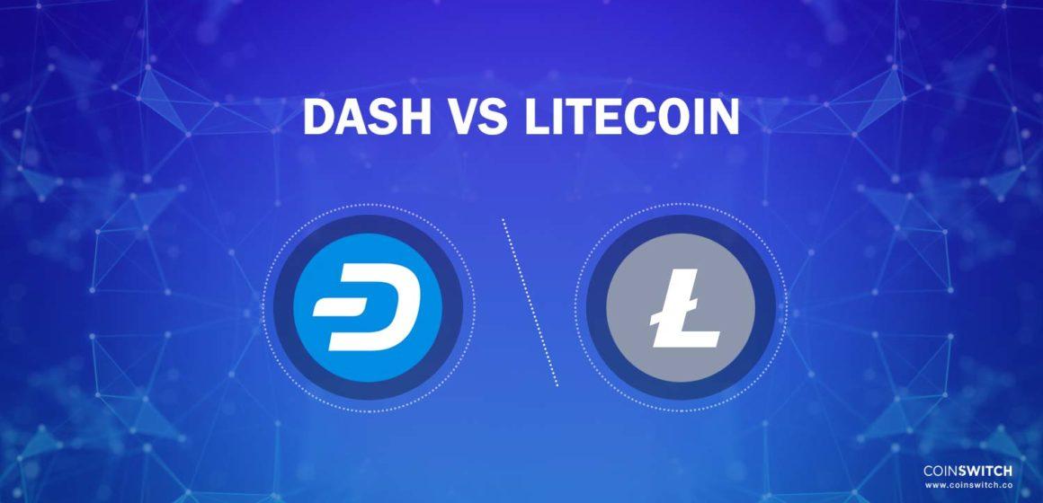 Litecoin vs dash – which is better?