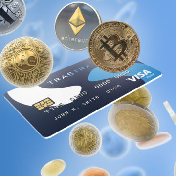 TRASTRA Card – Your ideal solution for cashing out Cryptocurrencies